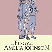 An Elegy For Amelia Johnson