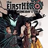 The F1rst Hero: Wednesday's Child
