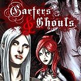 Garters & Ghouls