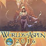 FCBD: Worlds of Aspen 2016