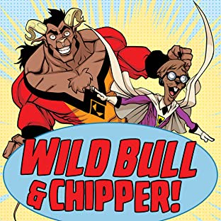 Wild Bull and Chipper