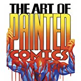 The Art of Painted Comics