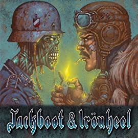 Jackboot & Ironheel