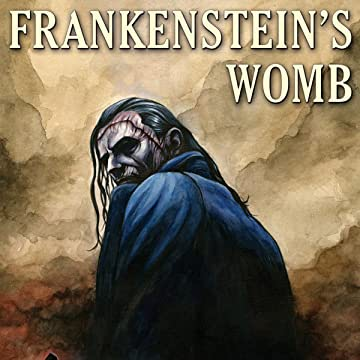 Frankenstein's Womb