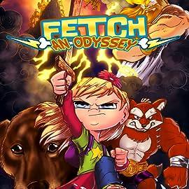 Fetch: An Odyssey