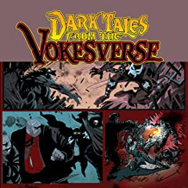 Dark Tales From the Vokesverse