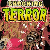 Shocking Terror