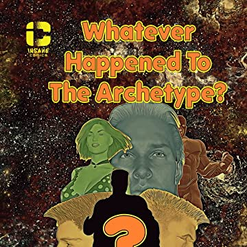 Whatever Happened To The Archetype?