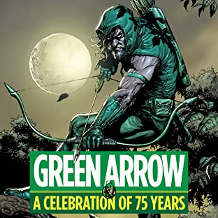 Green Arrow: A Celebration of 75 Years