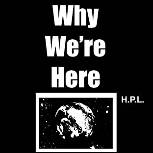 Why We're Here