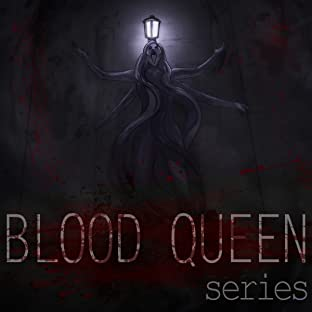 Blood Queen Series, Vol. 1: Invocation