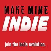 make mine INDIE