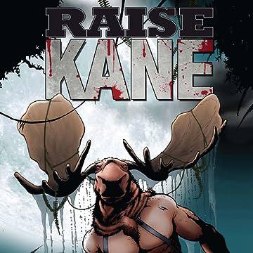 Raise Kane