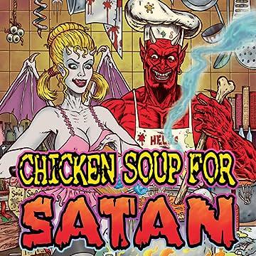 Chicken Soup for Satan