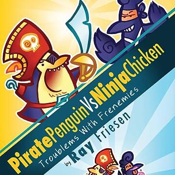 Pirate Penguin vs. Ninja Chicken