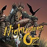Nightmares in Oz