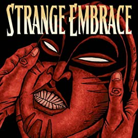 Strange Embrace, Vol. 1