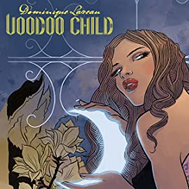 Dominique Laveau: Voodoo Child