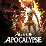 Age of Apocalypse (2012-2013)