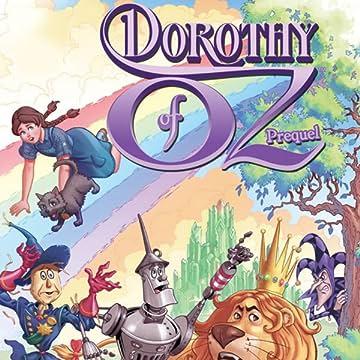 Dorothy of Oz Prequel