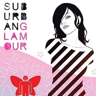Suburban Glamour, Vol. 1