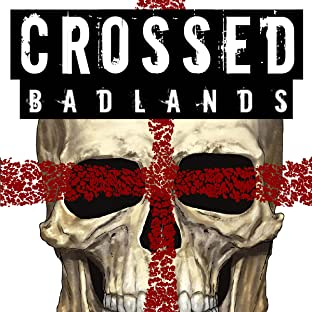 Crossed: Badlands