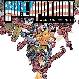 Superpatriot: War on Terror, Vol. 1
