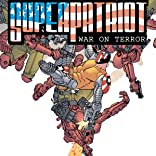 Superpatriot: War on Terror, Vol. 1