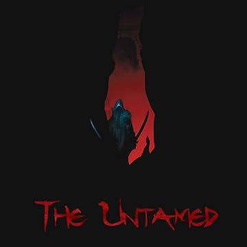 The Untamed: A Sinner's Prayer