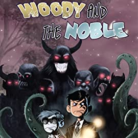 Woody and the Noble