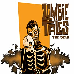 Zombie Tales: The Dead, Tome 5