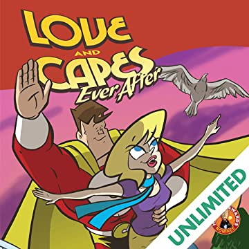Love and Capes: Ever After