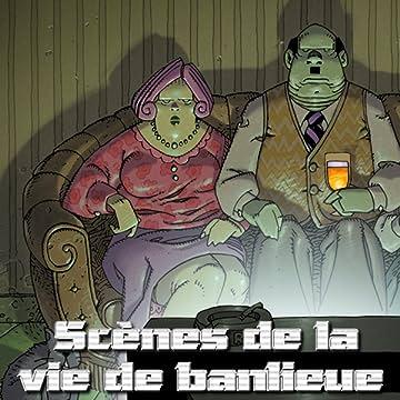 Scènes de la vie de Banlieue