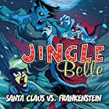 Jingle Belle: Santa Claus vs. Frankenstein