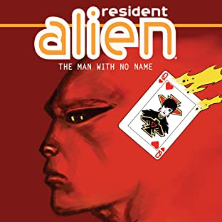 Resident Alien: The Man with No Name