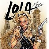 Lola XOXO