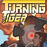 Turning Tiger