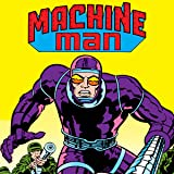 Machine Man (1978-1981)