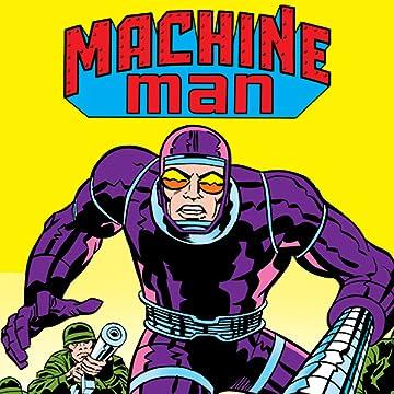 Machine Man (1978-1981)