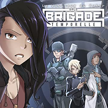 Le Visiteur du Futur : La Brigade Temporelle