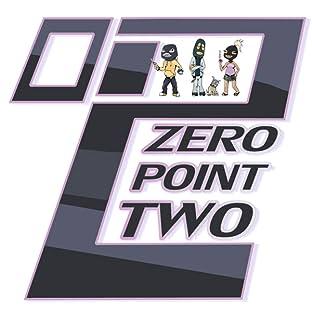 Zero Point Two