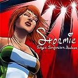 Stormie: Singer. Songwriter. Badass.