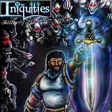 Our Iniquities: Rising Of The Fallen