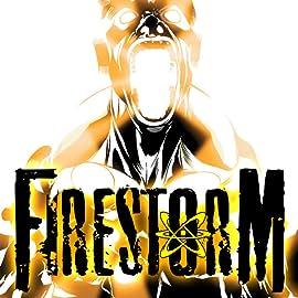 Firestorm (2004-2007)