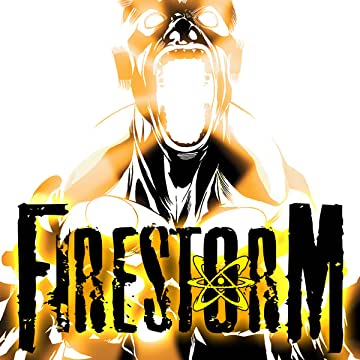 Firestorm: The Nuclear Man (2004-2007)