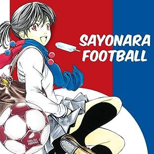 Sayonara, Football