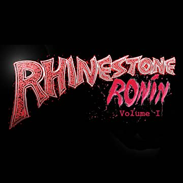 Rhinestone Ronin
