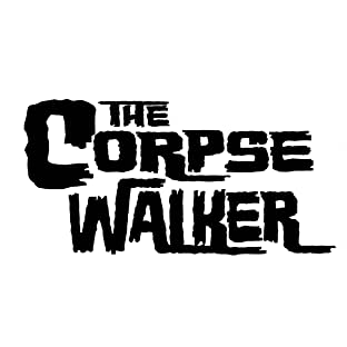 The Corpsewalker