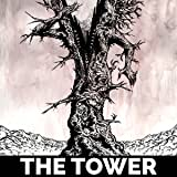 The Tower: The Psychedelic Tragedy of The Donner Party