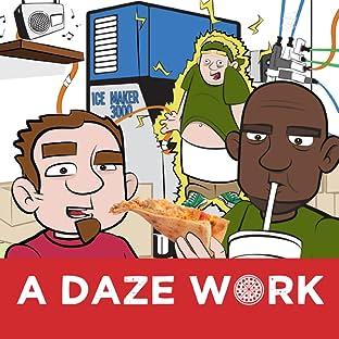 A Daze Work